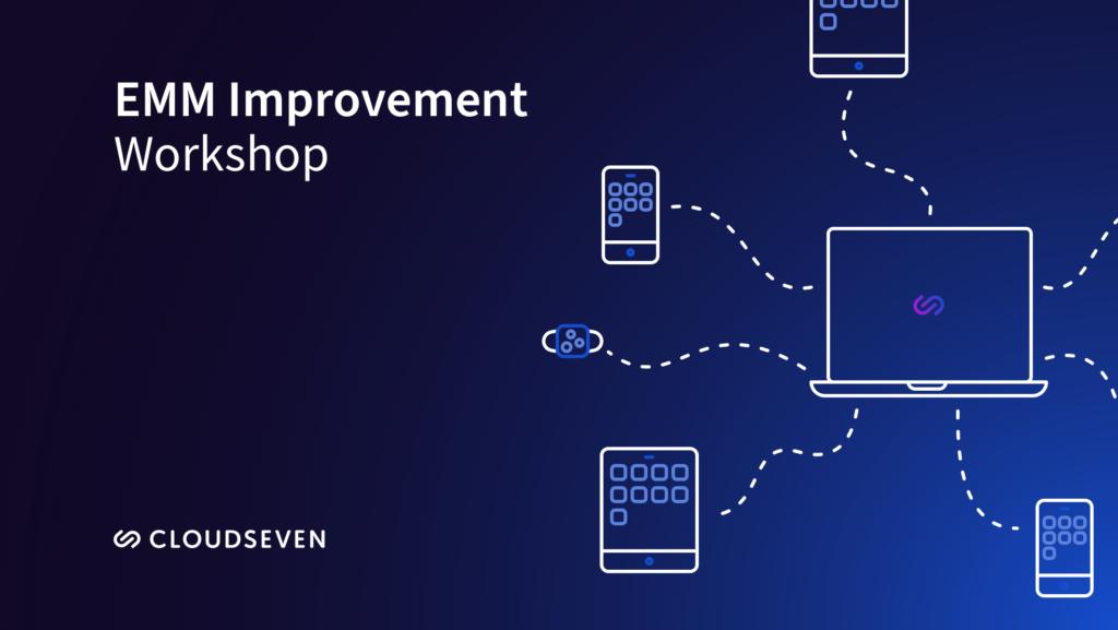 BTG EMM Improvement workshop